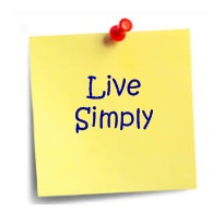 Live simply personal mantra